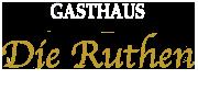 Die Ruthen - Restaurant und Ferienwohnung in Felsberg und Kassel